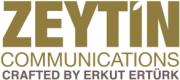 Zeytin, Communications Crafted by Erkut Ertürk